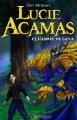 Couverture Lucie Acamas, tome 2 : Lucie Acamas et l'armée de Gaïus Editions Nocturnal 2015