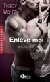 Couverture Backstage, tome 2 : Enlève-moi Editions Milady (Romance - Sensations) 2015