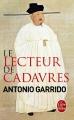 Couverture Le Lecteur de cadavres Editions Le Livre de Poche (Policier) 2015