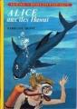 Couverture Alice aux îles Hawaï Editions Hachette (Idéal bibliothèque) 1972