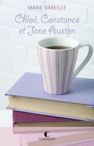 Couverture Chloé, Constance et Jane Austen