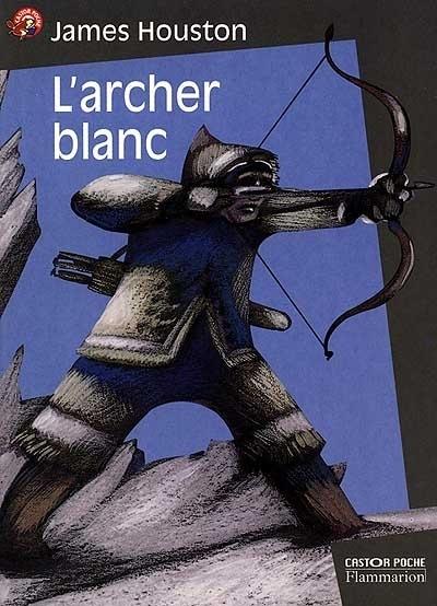 Couverture L'archer blanc