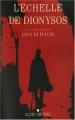 Couverture L'Échelle de Dionysos Editions Albin Michel 2007