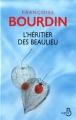 Couverture L'héritier des Beaulieu Editions Belfond 2013
