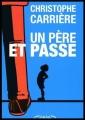 Couverture Un père et passe Editions Michel Lafon 2015