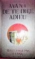 Couverture Avant de te dire adieu Editions France Loisirs 2013