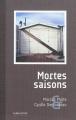 Couverture Mortes saisons Editions Le bec en l'air 2012