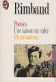Couverture Poésies, Une saison en enfer, Illuminations Editions J'ai Lu 1992