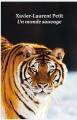 Couverture Un monde sauvage Editions L'école des loisirs (Médium) 2015