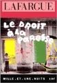 Couverture Le droit à la paresse Editions Mille et une nuits 2000