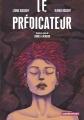 Couverture Le prédicateur (BD) Editions Casterman (Univers d'auteurs) 2015