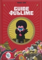Couverture Guide sublime Editions Dargaud 2015