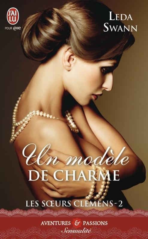 Couverture Les soeurs Clemens, tome 2 : Un modèle de charme