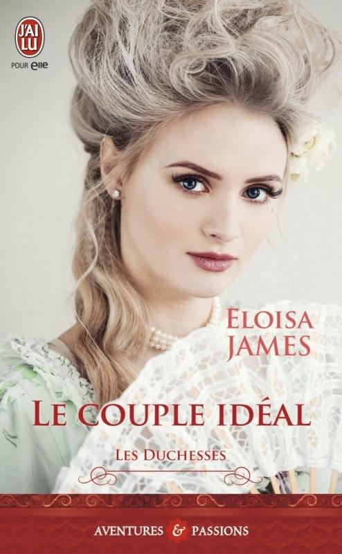 Couverture Les Duchesses, tome 2 : Le couple idéal