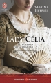 Couverture Les Hussards de Halstead Hall, tome 5 : Lady Célia Editions J'ai Lu (Pour elle - Aventures & passions) 2015