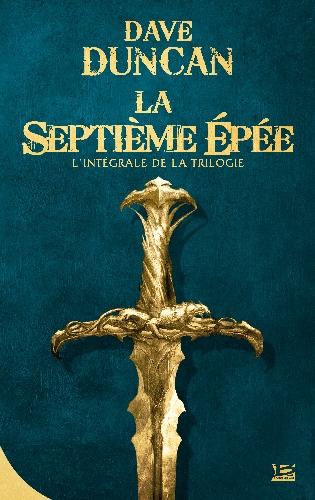 Couverture La Septième Epée, intégrale
