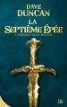 Couverture La Septième Epée, intégrale Editions Bragelonne (10e anniversaire) 2015