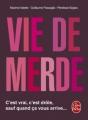 Couverture Vie de merde, tome 1 Editions Le Livre de Poche 2010