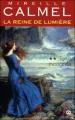 Couverture La Reine de lumière, tome 2 : Terra incognita Editions XO 2010