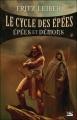 Couverture Le cycle des épées, tome 1 : Epées et démons Editions Bragelonne 2005