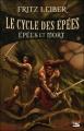 Couverture Le cycle des épées, tome 2 : Epées et mort Editions Bragelonne 2006