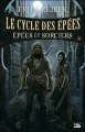 Couverture Le cycle des épées, tome 4 : Epées et sorciers Editions Bragelonne 2006