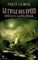 Couverture Le cycle des épées, tome 5 : Epées de Lankhmar Editions Bragelonne 2007