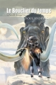Couverture La patrouille du temps, tome 4 : Le bouclier du temps Editions Le Bélial' 2009