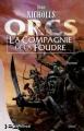Couverture Orcs, tome 1 : La compagnie de la foudre Editions Bragelonne 2001