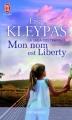 Couverture La saga des Travis, tome 1 : Mon nom est Liberty Editions J'ai Lu (Pour elle - Promesses) 2010