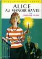 Couverture Alice au manoir hanté Editions Hachette (Bibliothèque verte) 1963
