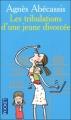 Couverture Les tribulations d'une jeune divorcée Editions Pocket 2006