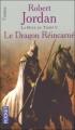 Couverture La Roue du Temps, tome 05 : Le Dragon réincarné Editions Pocket (Fantasy) 2005