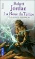 Couverture La Roue du Temps, tome 07 : La Montée des orages Editions Pocket (Fantasy) 2006