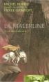 Couverture La Malerune, tome 3 : La belle arcane Editions France Loisirs (Fantasy) 2008