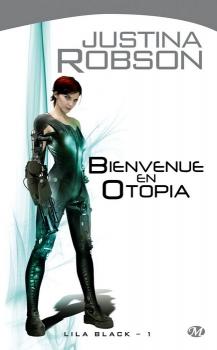 Couverture Lila Black, tome 1 : Bienvenue en Otopia