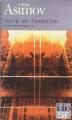 Couverture Fondation, tome 7 : Le Cycle de Fondation, partie 5 : Terre et fondation Editions Folio  (SF) 2001