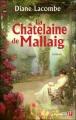 Couverture Le clan de Mallaig, tome 2 : La châtelaine de Mallaig / La châtelaine Editions Presses de la cité 2008