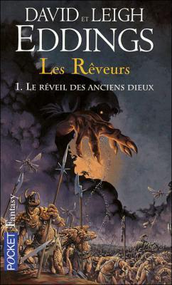 Couverture Les Rêveurs, tome 1 : Le Réveil des anciens dieux