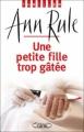 Couverture Une Petite fille trop gâtée Editions Michel Lafon (Thriller) 2010