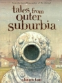 Couverture Contes de la banlieue lointaine Editions Arthur A. Levine Books 2009