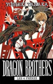 Couverture Dragon Brothers : Les 4 frères
