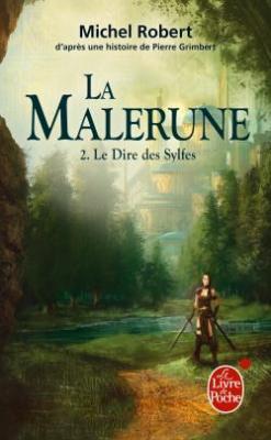 Couverture La Malerune, tome 2 : Le dire des Sylfes