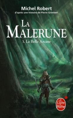 Couverture La Malerune, tome 3 : La belle arcane