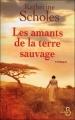 Couverture Les amants de la terre sauvage Editions Belfond 2010