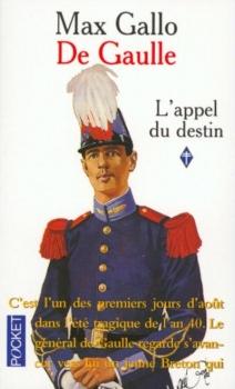 Couverture De Gaulle, tome 1 : L'appel du destin