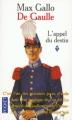 Couverture De Gaulle, tome 1 : L'appel du destin Editions Pocket 1999