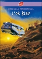 Couverture L'Or bleu Editions Le Livre de Poche (Jeunesse) 2002