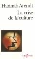 Couverture La crise de la culture Editions Folio  (Essais) 1972