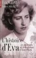 Couverture L'histoire d'Eva : Le récit d'une rescapée par la demi-soeur par alliance d'Anne Frank Editions Cherche Midi (Document) 2009